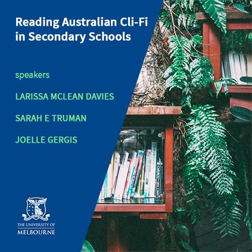 Reading Australian Cli-Fi in Secondary Schools